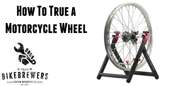 how to true a motorcycle wheel