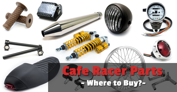 Cafe Racer Parts Where To Buy And Where Not